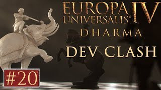 EU4 - Paradox Dev Clash - Episode 20 - Dharma