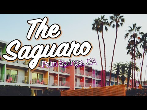 The Saguaro ☼ Palm Springs, CA || Hotel Tour