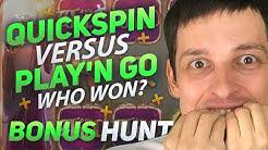 BONUS HUNT RESULTS - QUICKSPIN vs PLAY'N GO