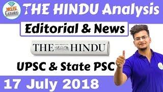 9:00 AM - The Hindu Editorial Analysis 17th July 2018 [UPSC/State PSC] by Manvendra Sir