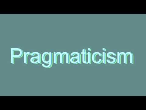 How to Pronounce Pragmaticism