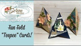 """""""Teepee"""" Fun Fold Cards!"""