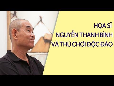 Họa sĩ Nguyễn Thanh Bình kiếm được bao nhiêu tiền từ bán tranh?