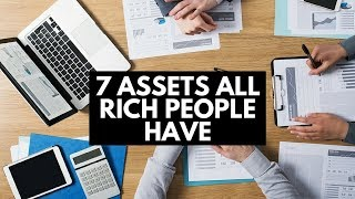 7 Assets All Rich People Have thumbnail