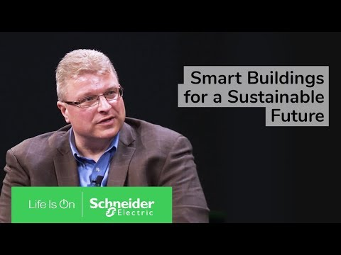 EcoStruxure™ Building: Smart Buildings for a Sustainable Future
