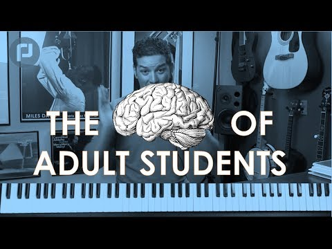 Adults Piano Lesson: The Brain of An Adult Piano Student