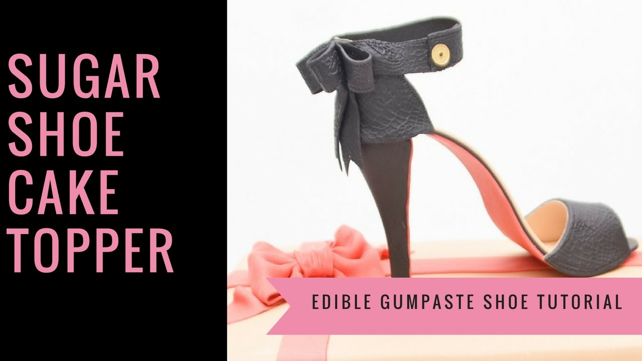 6489c4979a058 SHOE CAKE TOPPER: How to make a gumpaste sugar shoe cake topper tutorial by  Busi Christian-Iwuagwu