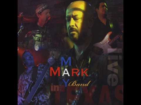 MARK MAY BAND - Mercury Blues