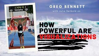 Greg Bennett - How Powerful are Visualizations for Peak Performance?