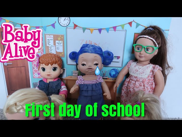 BABY ALIVE Lealas First Day Of School baby alive videos