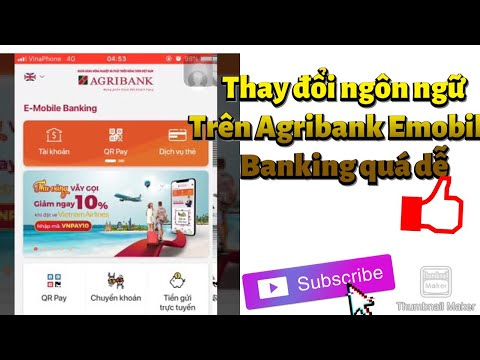 Thay đổi ngôn ngữ trên Agribank emobile banking - thanh toán hoá đơn tiền điện dễ dàng   Foci