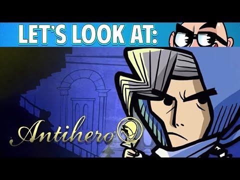 Let's Look At: Antihero!