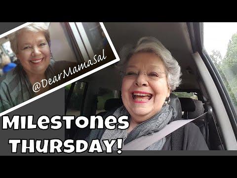 Thursday Milestones ~ DearMamaSal