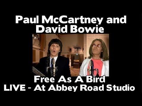FREE AS A BIRD -  Paul McCartney and David Bowie - LIVE AT ABBEY ROAD STUDIOS