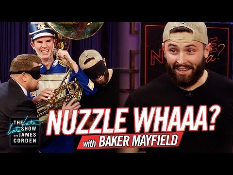 None - Baker Mayfield Plays Nuzzle Whaaa? On The Late Late Show