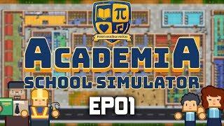Academia: School Simulator | EP01