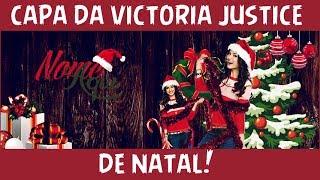 TUTORIAL: Fazendo Capa da Victoria Justice de Natal
