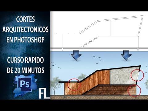 Como Hacer Cortes Arquitectónicos Con Photoshop