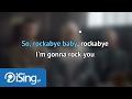 Clean Bandit - Rockabye ft. Sean Paul & Anne Marie (karaoke iSing)