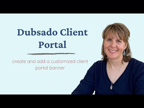 Create And Add A Customized Client Portal Banner To Dubsado