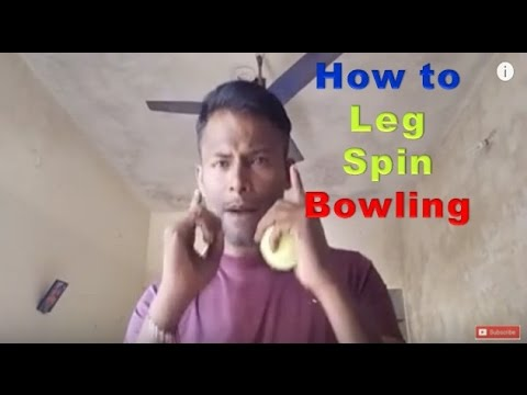 How to Leg spin HIndi Learn Technique Flight Grip Tennis Cricket Basics bowling Action Practice tips