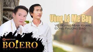Vùng Lá Me Bay | Võ Hoàng Minh Khang ft Đông Phương Bảo
