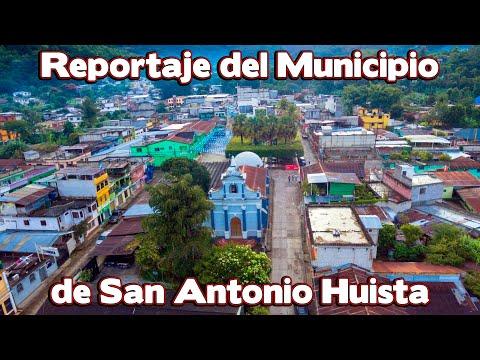 Reportaje sobre el municipio de San Antonio Huista y lugares turísticos