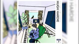 Hugh Hardie - '7 Tunes In 7 Days' Release Day Stream