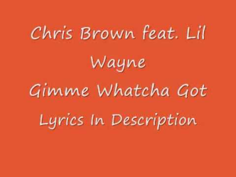Chris Brown feat Lil Wayne  Gimme Whatcha Got