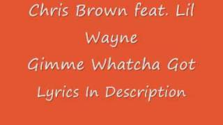 Chris Brown feat. Lil Wayne - Gimme Whatcha Got