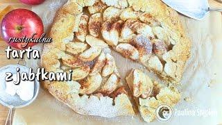 Rustykalna tarta z jabłkami - jak zrobić tartę bez foremki