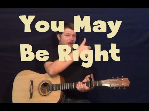 You May Be Right (Billy Joel) Easy Guitar Lesson Strum Chord How to Play Tutorial