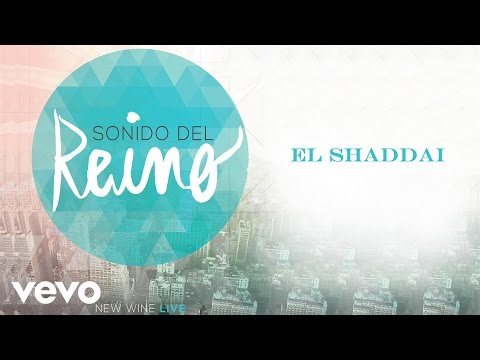New Wine - El Shaddai