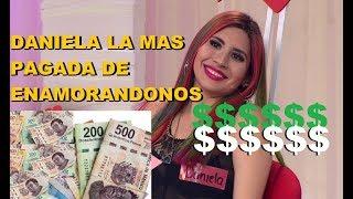 Daniela La Más Pagada de Enamorandonos NO CREERAS CUANTO GANA