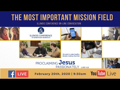 Proclaiming  Jesus Passionately  - The Most Important Mission Field