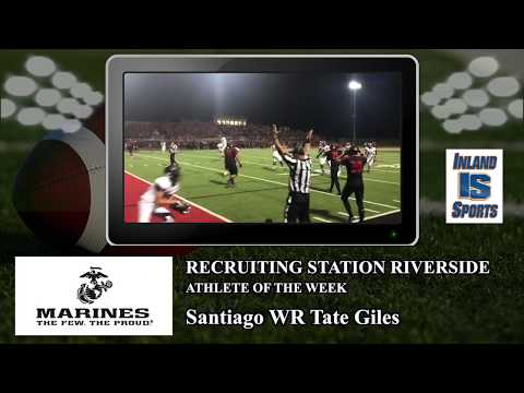 "Santiago WR Tate Giles: Marines ""Recruiting Station Riverside"" Athlete of the Week 0"