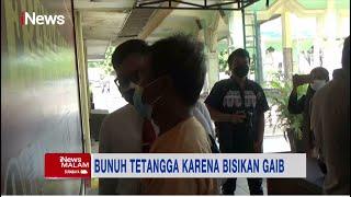 Dengar Bisikan Gaib, Seorang Pria di Tuban Bunuh Tetangga dengan Balok Kayu #iNewsMalam 28/09
