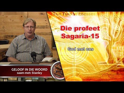 Sagaria die profeet-15 | God met ons