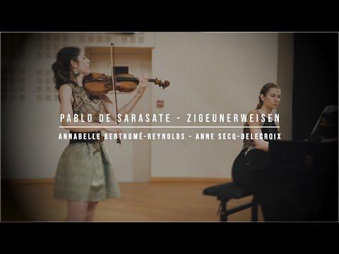 Pablo de Sarasate - Zigeunerweisen / Airs Bohémiens / Gypsy Airs - Annabelle Berthomé-Reynolds