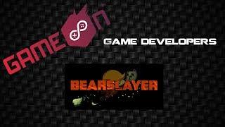 GameOn III 2017 - Game Developers | Bearslayer