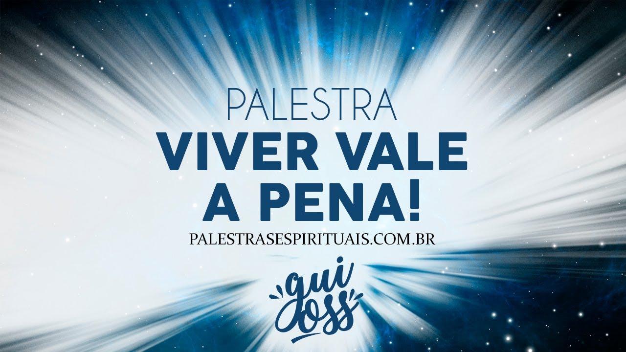 VIVER VALE A PENA! - GUILHERME OSS