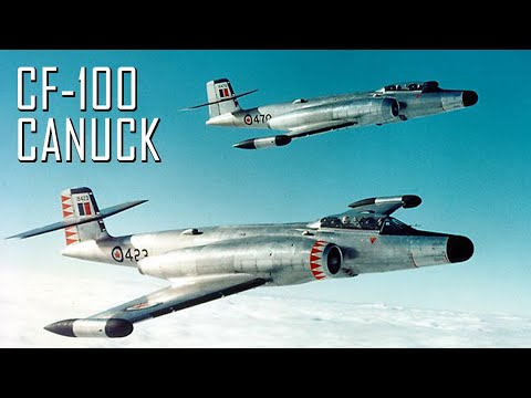 Avro Canada CF-100 Canuck -- Canada's Only Domestically Produced All-weather Interceptor