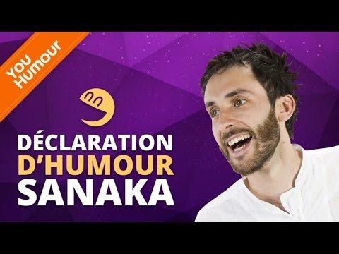 SANAKA - Déclaration d'Humour