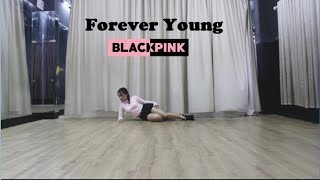 BLACKPINK - FOREVER YOUNG , 블랙핑크 - FOREVER YOUNG _ Dance cover