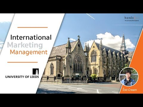 [UK Student Talk] รีวิว MSc International Marketing Management ที่ University of Leeds