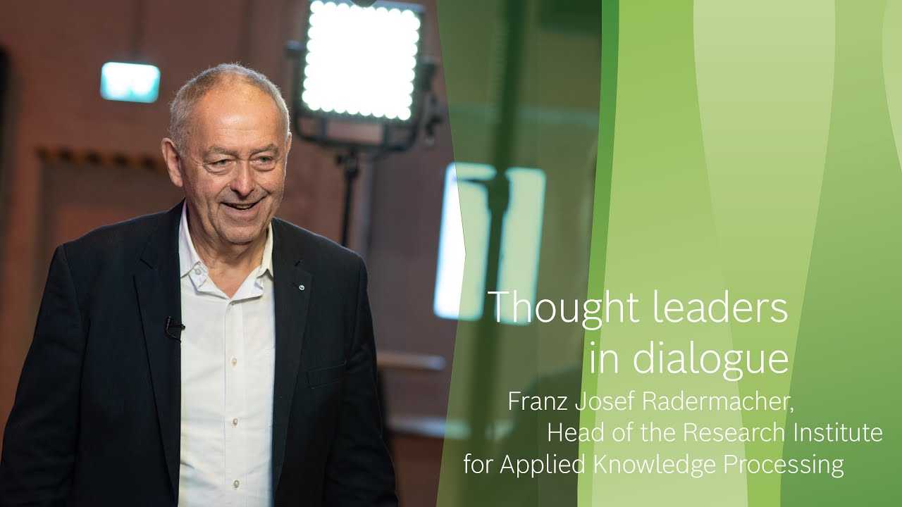 Thought leaders in dialogue: Franz Josef Radermacher, expert on globalization and sustainability