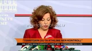 """""""Territorin do ta kthejmë nën kontroll"""" - Top Channel Albania - News - Lajme"""