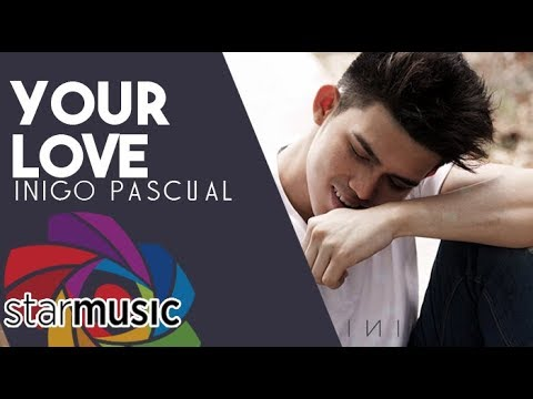 Inigo Pascual - Your Love (Official Lyric Video)