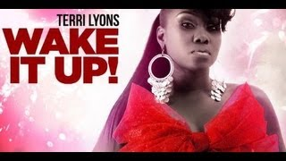 terri lyons wake it up 2013 trinidad socaproduced by advokit productions