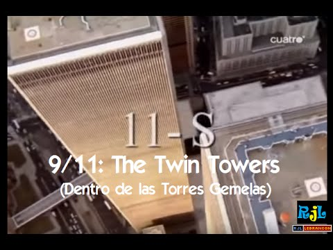 11-S: Dentro de las Torres Gemelas-Inside the Twin Towers